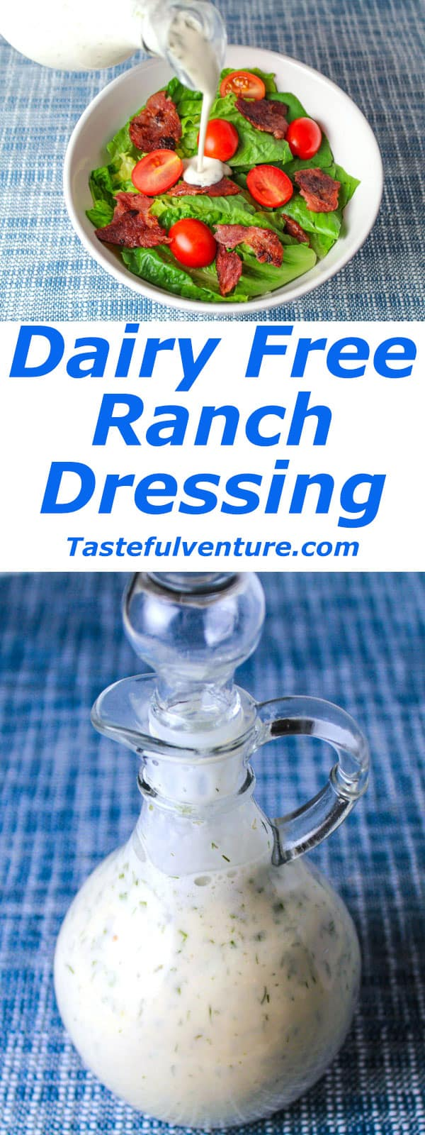 This Dairy Free Ranch Dressing is so easy to make, it's loaded with Ranch flavor without all of the Calories or Fat, plus it's Gluten free! | Tastefulventure.com