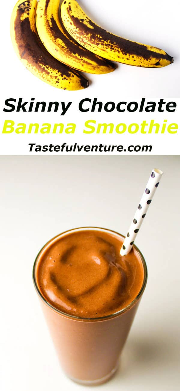 This Skinny Chocolate Banana Smoothie is perfect for an easy morning breakfast. It only takes 3 ingredients plus a blender to whip this smoothie up in seconds. Plus it tastes like a dessert, but without all of the calories! | Tastefulventure.com