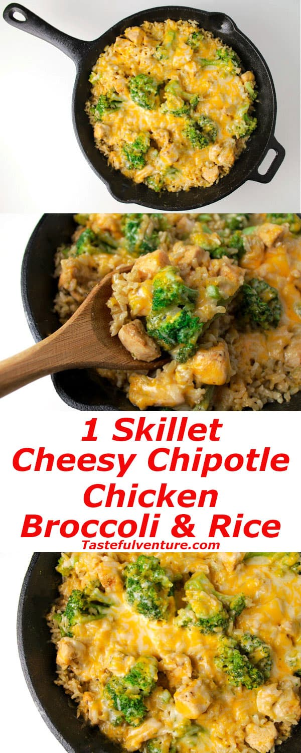 This Cheesy Chipotle Chicken Broccoli and Rice is made with only 1 Skillet! It's super easy to make and oh so yummy! Simple, healthy ingredients. | Tastefulventure.com