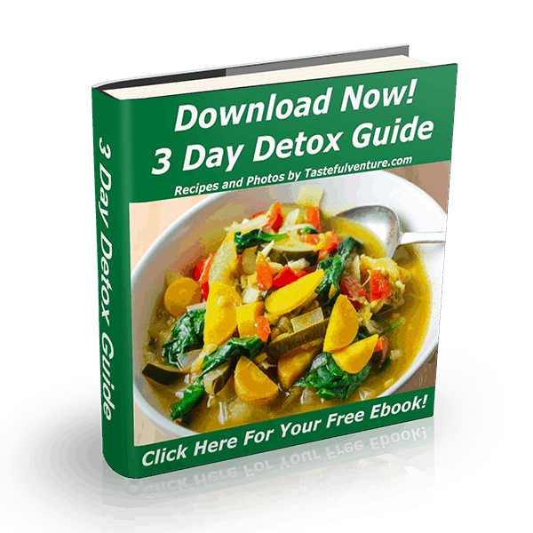 3 Day Detox Guide, get 3 days worth of healthy recipes that will help you get a jumpstart to eating well again! | Tastefulventure.com