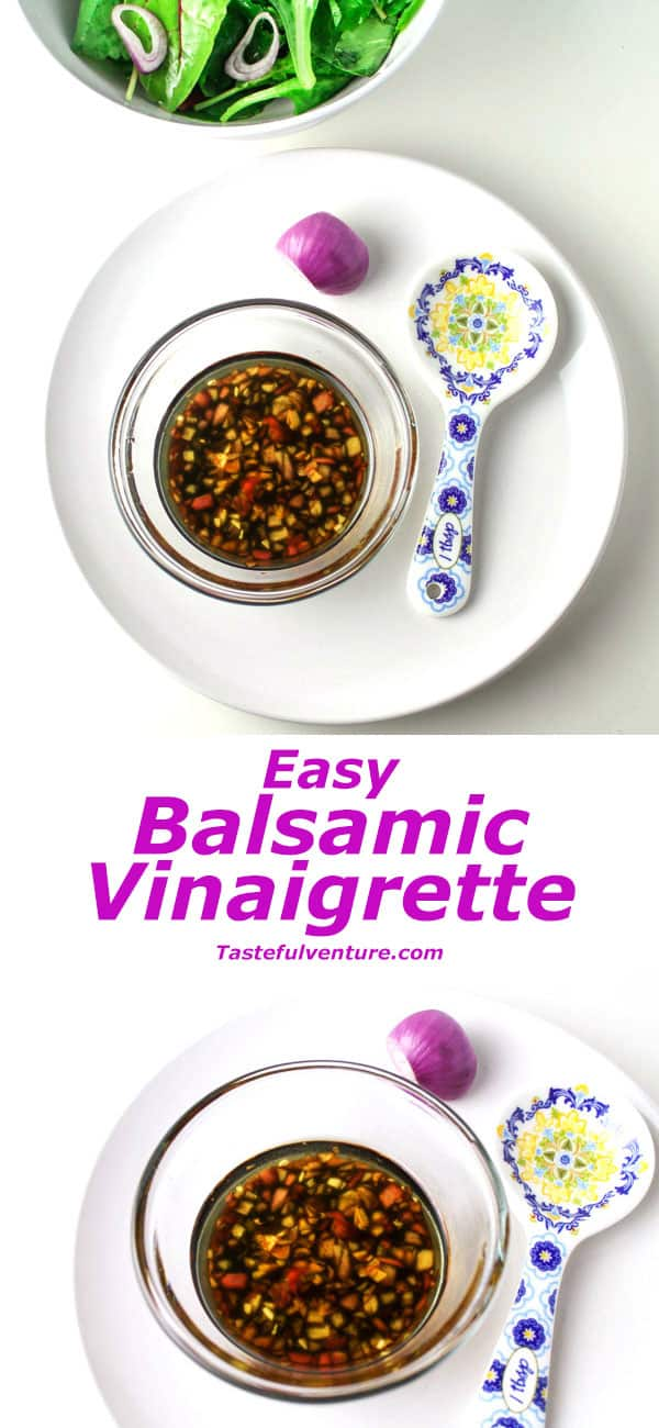 Easy Balsamic Vinaigrette Dressing that literally takes 5 minutes to make and tastes 100% better then any store bought dressing! | Tastefulventure.com