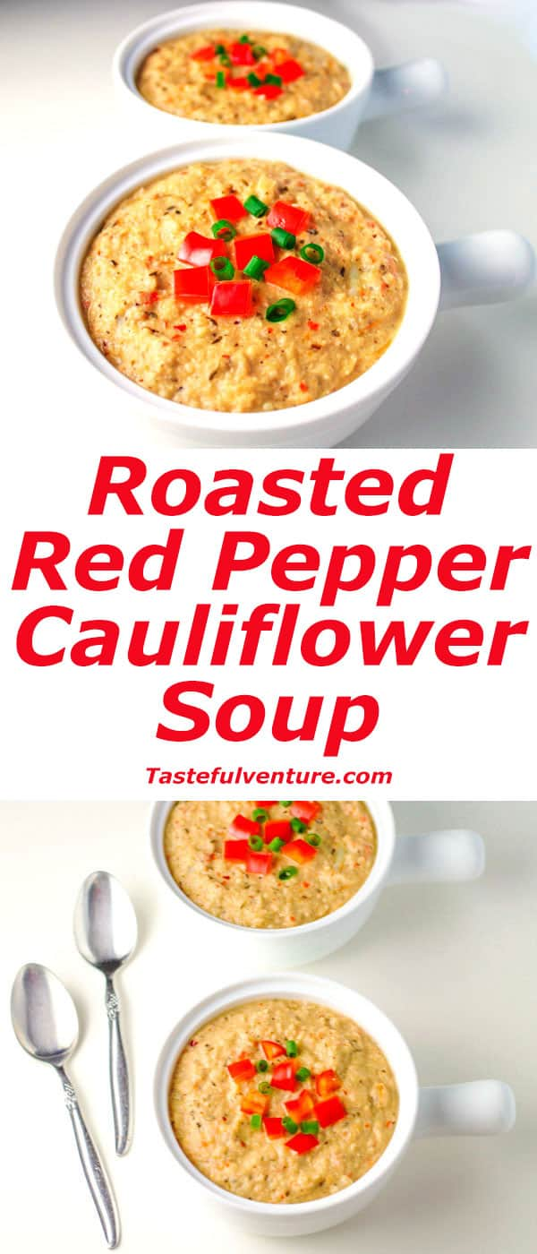 Roasted Red Pepper Cauliflower Soup that has around 300 Calories per serving, and is Gluten Free and Vegan! | Tastefulventure.com