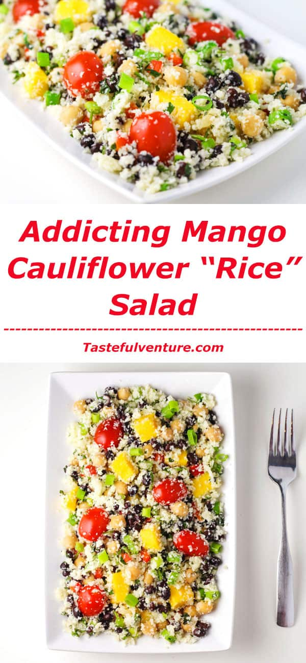 "This Mango Cauliflower ""Rice"" Salad is so addicting! This is a such a healthy meal that is low in calories! 