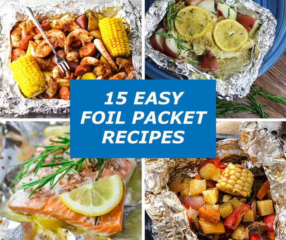 15 Easy Foil Packet Recipes