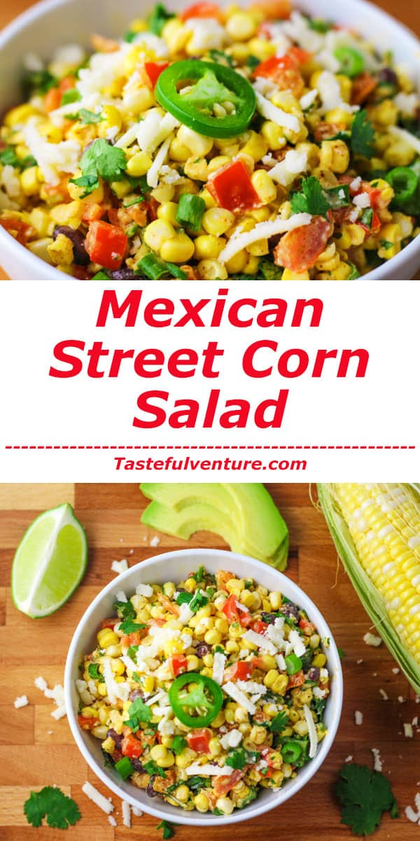 This Mexican Street Corn Salad is a crowd favorite! Each savory bite is bursting with flavor in your mouth. | Tastefulventure.com