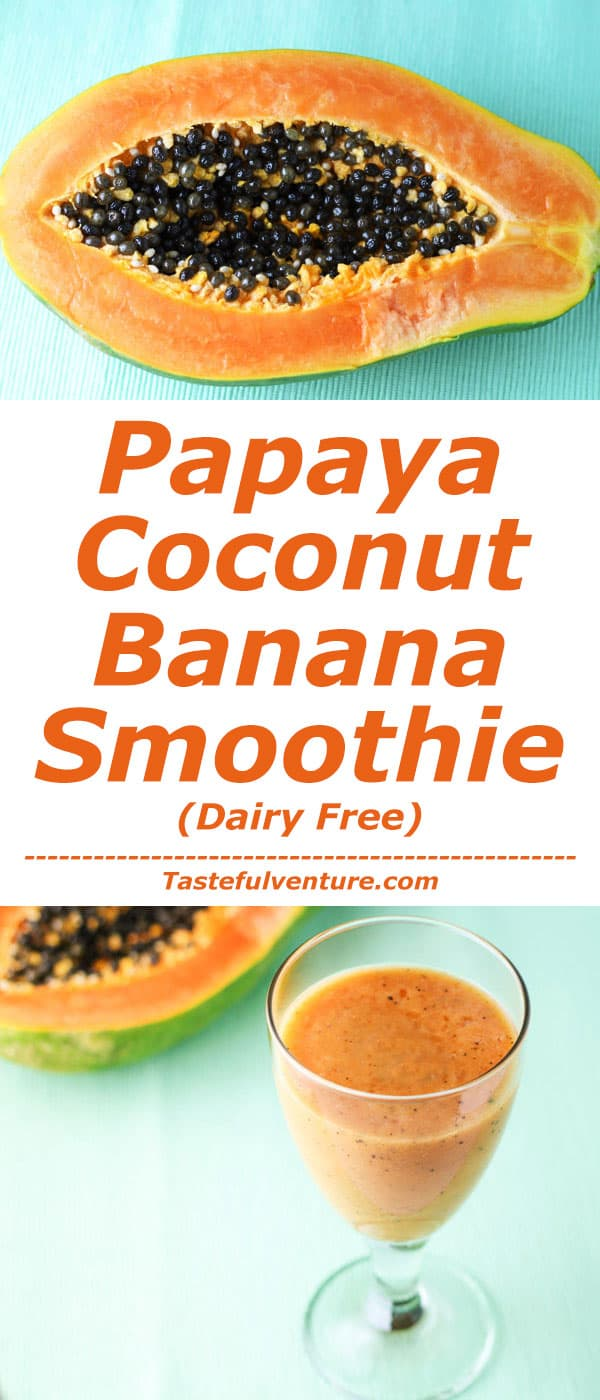 This Papaya Coconut Banana Smoothie is loaded with Vitamin C and tastes like you're in a Tropical Paradise! We made this version Dairy Free! | Tastefulventure.com