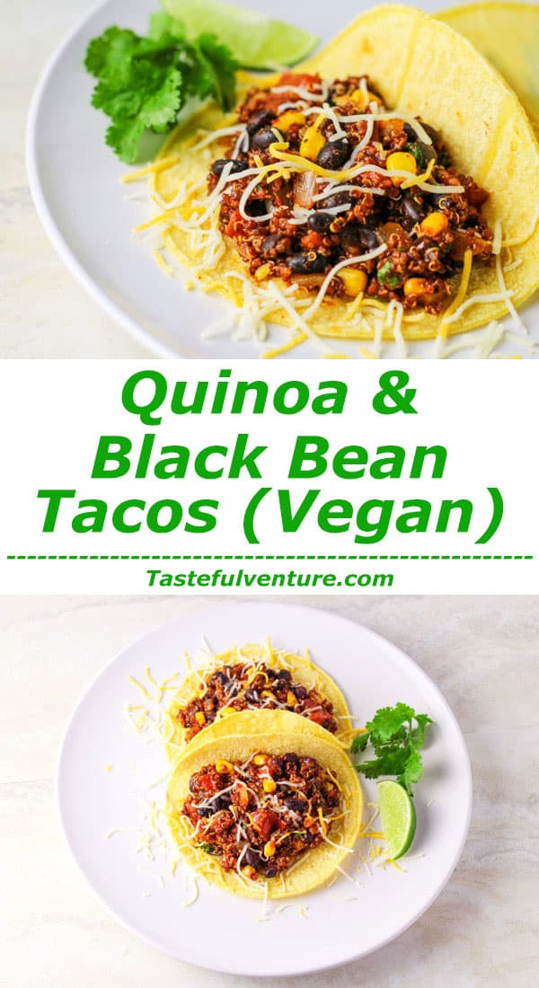 These Quinoa and Black Bean Tacos are a crowd favorite! They are Vegan, Gluten free, and so delicious! | Tastefulventure.com