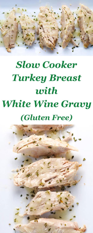 This Slow Cooker Turkey Breast With White Wine Gravy (Gluten Free) is so tender and juicy! | Tastefulventure.com