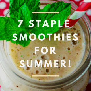 7 Staple Smoothies For Summer