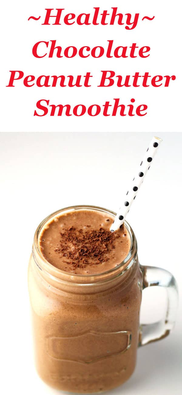 Healthy Chocolate Peanut Butter Smoothie - Tastefulventure