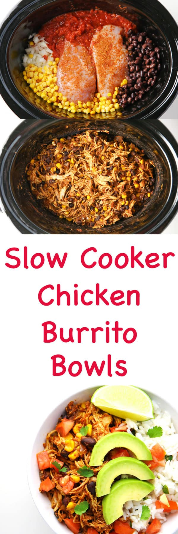 These Slow Cooker Chicken Burrito Bowls are so easy to make and are a crowd favorite!