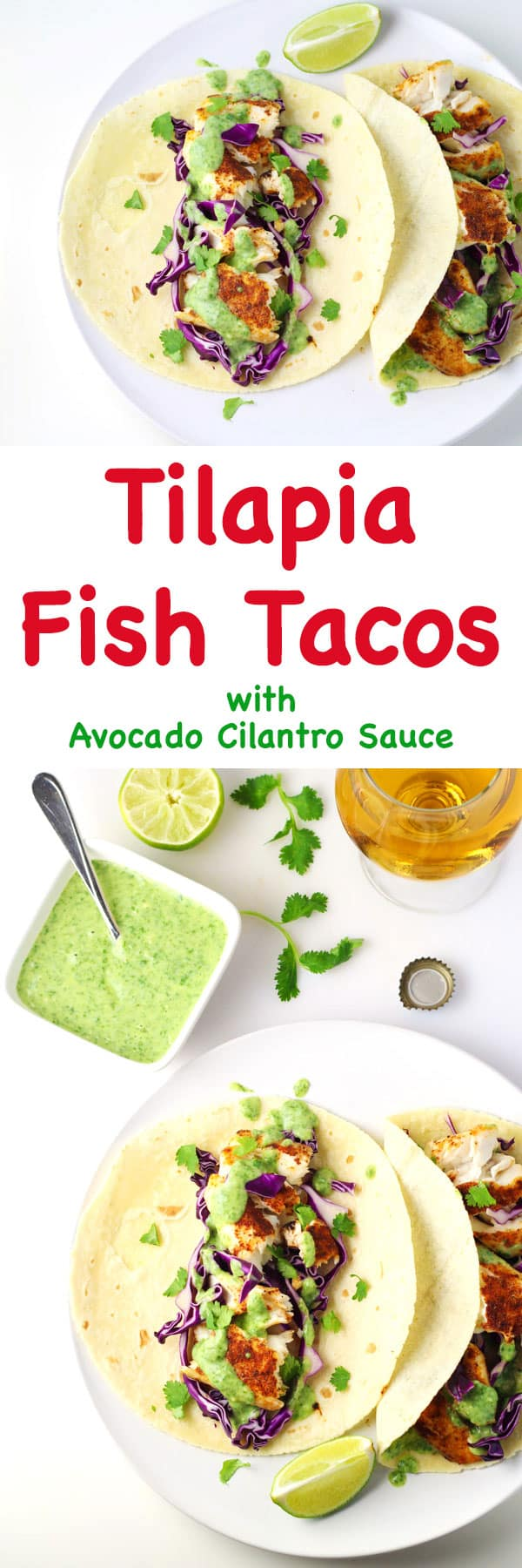 Tilapia Fish Tacos with Avocado Cilantro Sauce (Gluten Free) - This is a crowd favorite, everyone will love these!