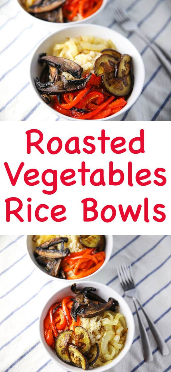 Roasted Vegetables and Rice Bowls, so delicious, healthy, and perfect for meal prepping!