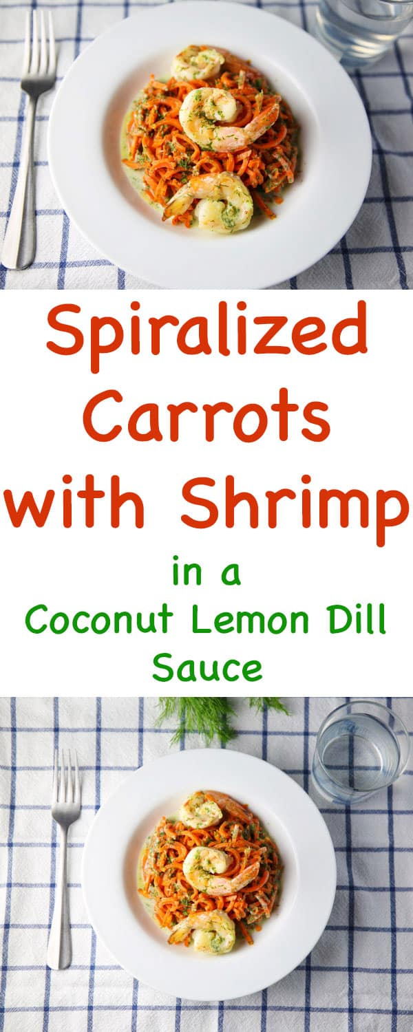 #ad These Spiralized Carrots with Shrimp in a Coconut Lemon Dill Sauce are so delicious, healthy, and are super easy to make! #VeggieSwapIns #IC