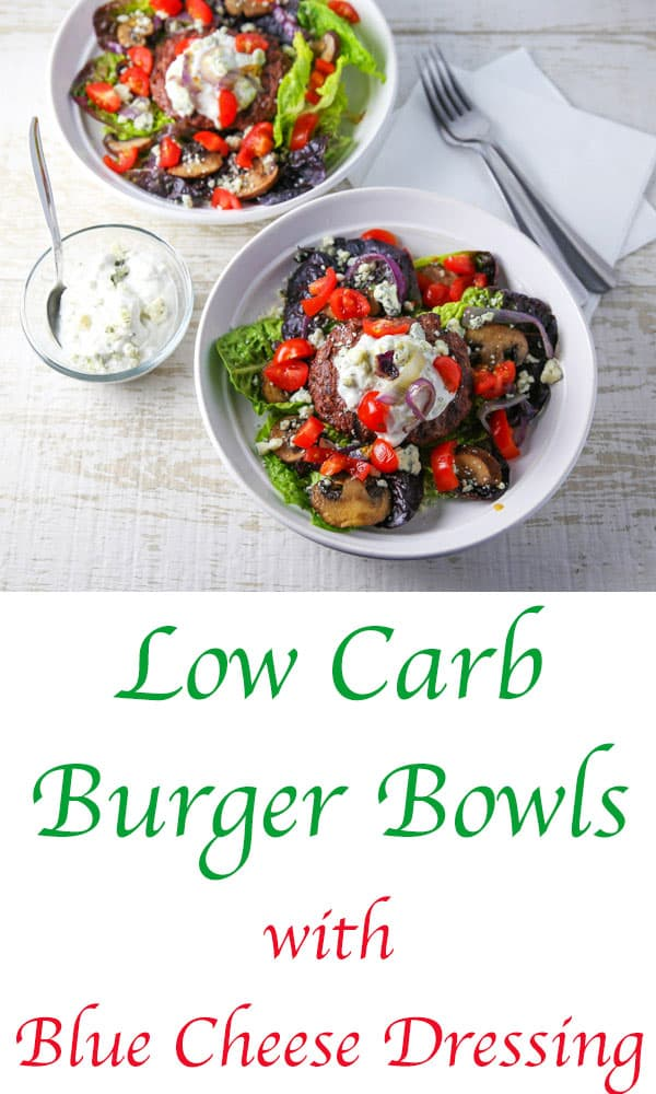 These Low Carb Burger Bowls with Blue Cheese Dressing are so tender, juicy, and filling! You honestly won't miss the bun or the carbs. #lowcarb #burger #grilling #burgerbowl #glutenfree #keto