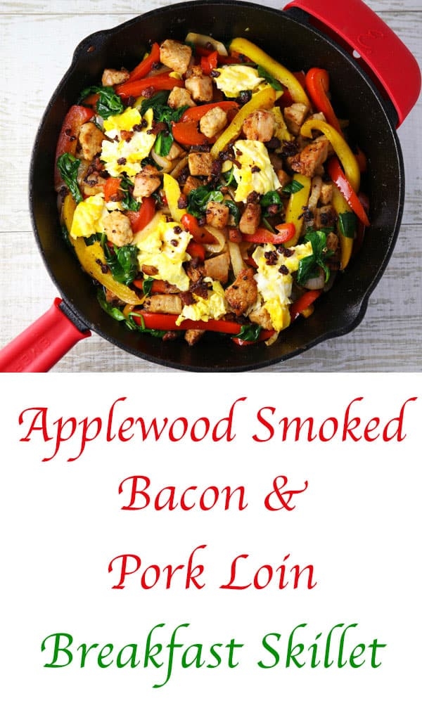 ad This Applewood Smoked Bacon & Pork Loin Breakfast Skillet is made with real fresh, all natural ingredients and is loaded with flavor! #SmithfieldMarinatedSolutions #breakfast #skillet #recipes