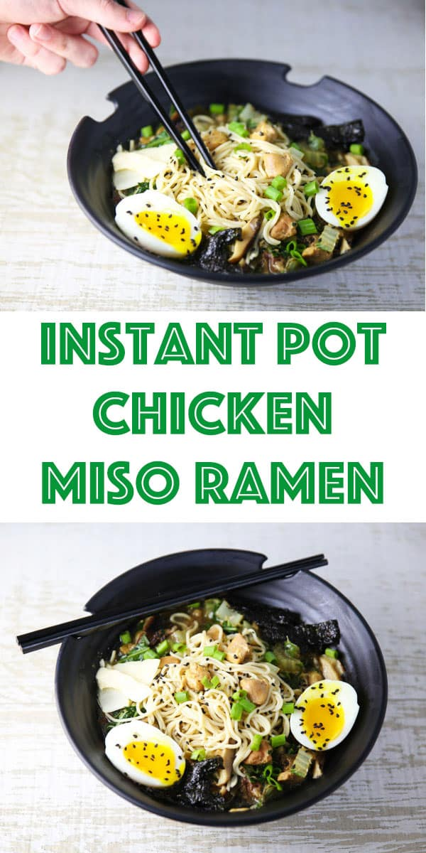 Instant Pot Chicken Miso Ramen